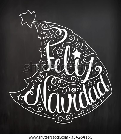 Black and white doodle typography poster with christmas tree. Cartoon cute card on celebration theme with lettering text - Feliz Navidad. Hand drawn vector illustration isolated on chalkboard. - stock vector