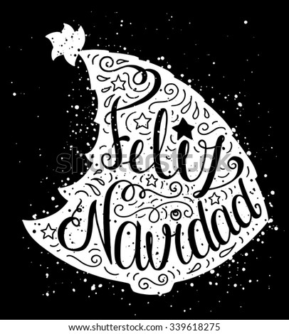 Black and white doodle typography poster with christmas tree. Cartoon cute card on celebration theme with lettering text - Feliz Navidad. Hand drawn vector illustration isolated on black background. - stock vector