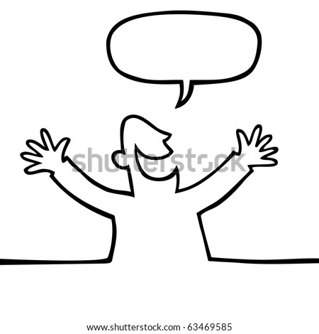 Black and white drawing of a happy person with open arms, shouting something.