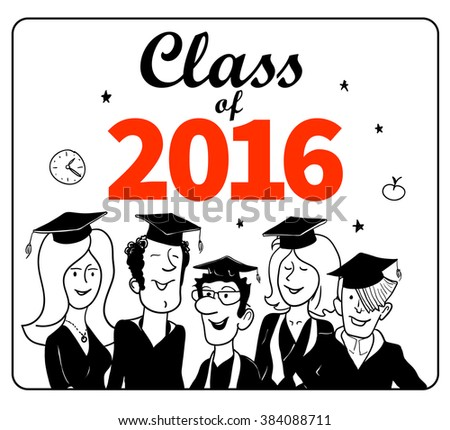 "Black and White Label: ""Class of 2016"" in Doodle Style. Funny and Happy Graduation Students in the Frame. Funny Vector Illustration for Sticker Design - stock vector"