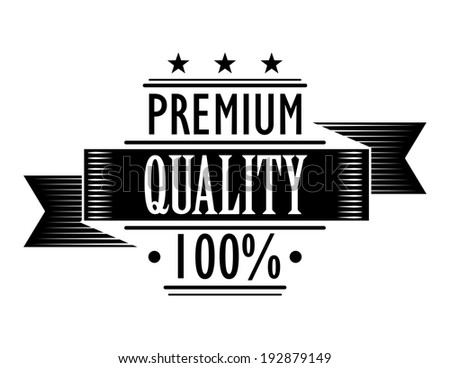 Black and white label icon for Premium Quality 100 percent with a flowing ribbon banner and text on white - stock vector
