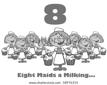 Black And White Number Eight And Text Over Eight Maids A Milking