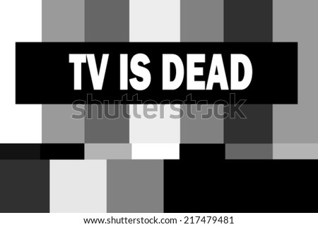 black and white test pattern with TV is dead message - stock vector