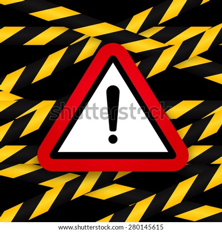 Black and yellow caution striped tapes with red hazard warning attention sign on black background. Vector illustration.  - stock vector