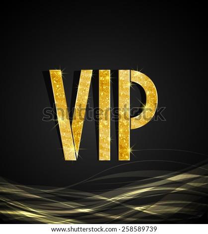 Black background of golden text VIP, vector - stock vector