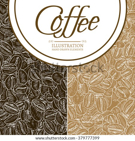 Black coffee and cappuccino concept roasted coffee beans hand drawn vintage sketch vector illustration - stock vector
