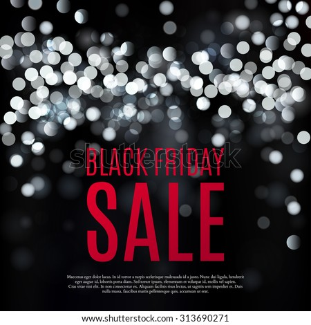 Black friday sale background. Black white lights bokeh background. Vector illustration - stock vector