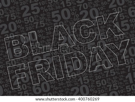 Black Friday Sale Background - Sale Sign With Various Percentage Signs on Black Background - stock vector