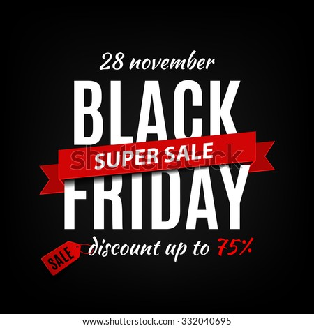 Black Friday sale inscription design template. Black Friday banner. Vector illustration - stock vector