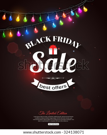 Black Friday Sale shining typographical background with christmas light bulbs. Vector illustration. - stock vector