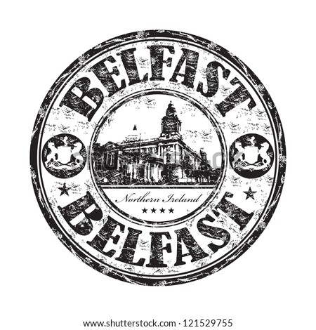 Black grunge rubber stamp with the name of Belfast city, the capital of Northern Ireland