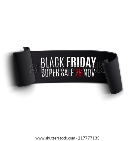 Black realistic curved paper banner. Ribbon. Black friday super sale. Vector illustration - stock vector