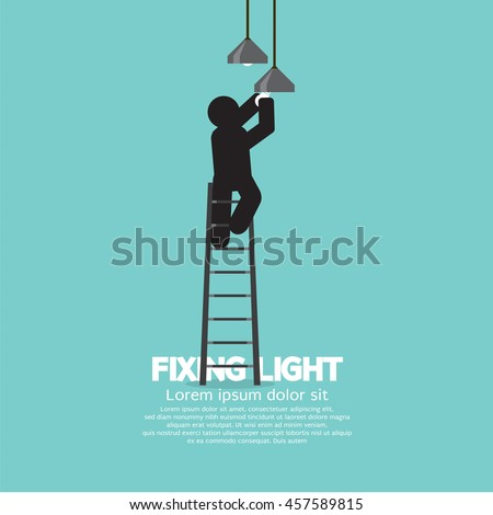 Black Symbol Person On Stepladder Change Ceiling Light Vector Illustration