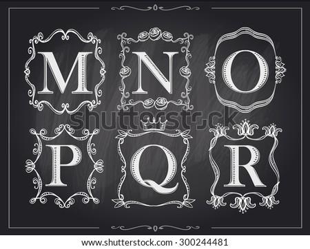 Blackboard chalk vintage calligraphic letters in monogram retro frames, alphabet logos set - M, N, O, P, Q, R - stock vector