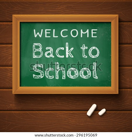 "Blackboard with text ""back to school"" on wooden wall - stock vector"