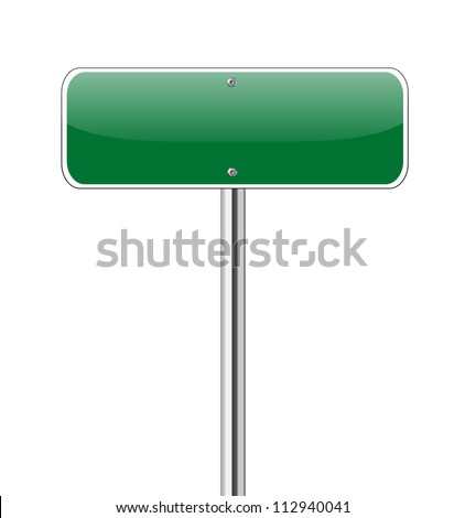 Blank Green Road Sign Isolated on White - stock vector