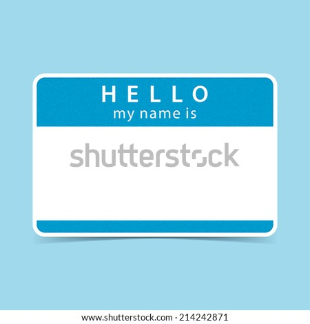 blank name tag sticker HELLO my name is. Rounded rectangular badge with gray drop shadow on color background. Vector illustration clip-art element for design in 10 eps