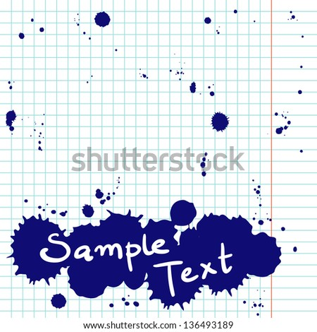 Blank notepad page with ink blots. School squared paper with ink drops. Vector illustration. - stock vector