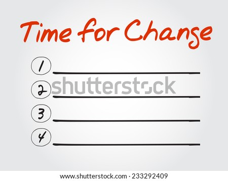 Blank Time for Change list, vector concept background - stock vector