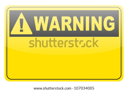 Blank warning label sign on white - stock vector