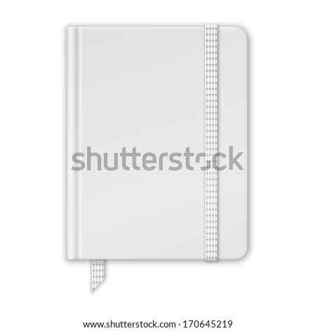 Blank White Notebook. Copybook Template With Band And Bookmark. Vector - stock vector
