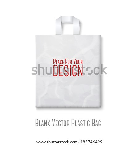 Blank white plastic bag isolated on white background with place for your design and branding. Vector - stock vector
