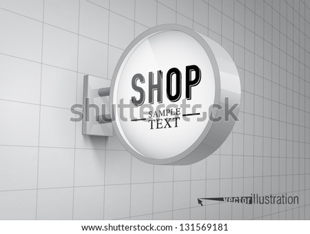 Blank, white round shop sign hanging on a wall - stock vector