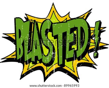 blasted - stock vector