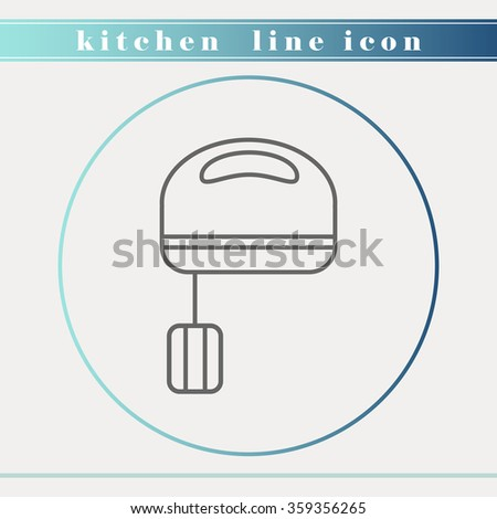 Blender or mixer outline thin line icon. Household appliance, kitchen and restaurant accessories, equipment, cooking utensil, cutlery tools, kitchenware and cookware for food preparation. Flat design. - stock vector