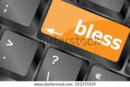 bless text on computer keyboard key - business concept, vector illustration - stock vector