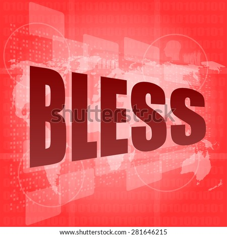 bless text on digital touch screen - business concept vector - stock vector