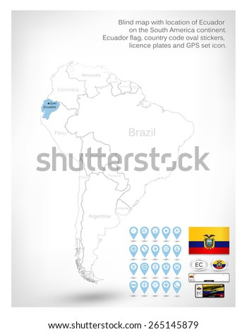 Blind map with location of Ecuador on the South America continent.Ecuador flag, country code oval stickers, licence plates and GPS set icon. - stock vector
