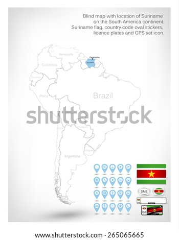 Blind map with location of Suriname on the South America continent.Suriname flag, country code oval stickers, licence plates and GPS set icon. - stock vector
