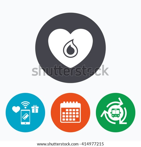 Blood donation sign icon. Medical donation. Heart with blood drop. Mobile payments, calendar and wifi icons. Bus shuttle. - stock vector