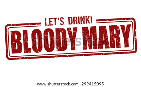 Bloody Mary cocktail grunge rubber stamp on white background, vector illustration - stock vector