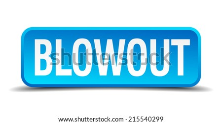 blowout blue 3d realistic square isolated button - stock vector