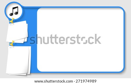 Blue abstract frame for your text with music icon and  papers for remark - stock vector