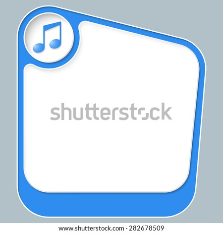 Blue box for your text with white frame and music symbol - stock vector