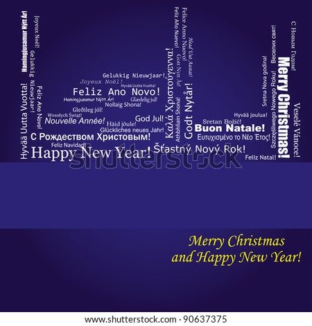 Blue christmas background with wish of Merry Christmas and Happy New Year on different languages, vector illustration - stock vector