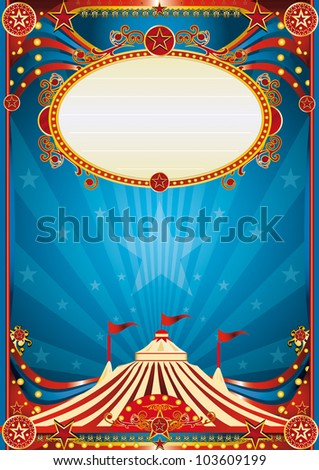 blue circus background. A blue circus background for a poster with a spot light. Writing your message ! - stock vector