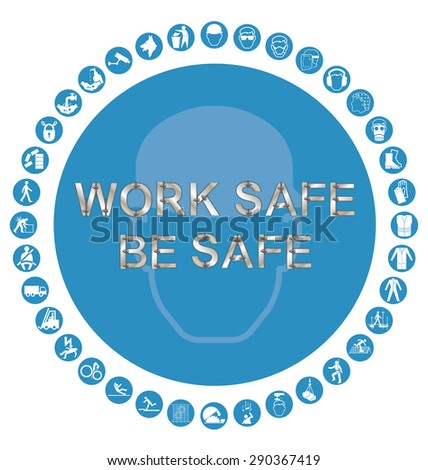 Blue construction manufacturing and engineering health and safety related circular icon collection isolated on white background with bespoke text work safe message - stock vector