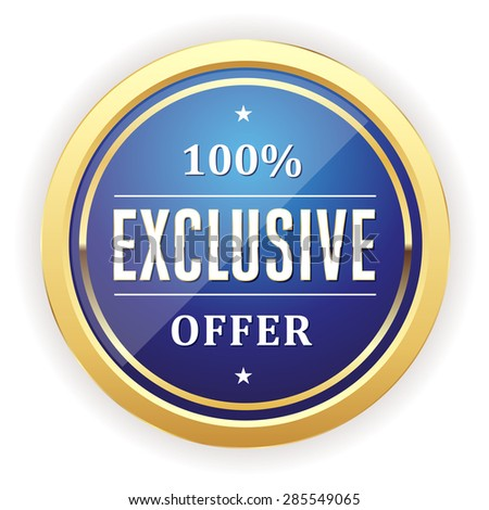 Blue exclusive offer button with gold border on white background - stock vector