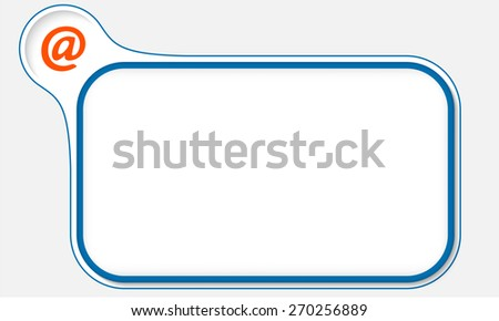 Blue frame for your text and email icon - stock vector