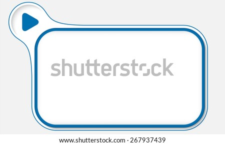 Blue frame for your text and play icon - stock vector