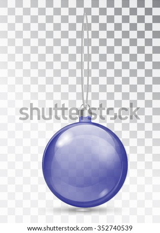 Blue glass Christmas toy on Christmas tree. Blue Ball isolated on a transparent background. Transparent Christmas ball for design. Vector illustration with transparency - stock vector