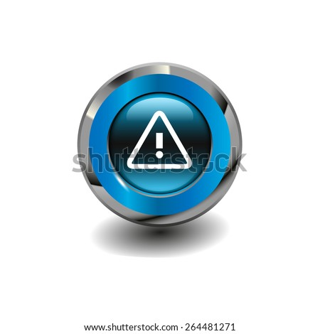 Blue glossy button with metallic elements and white icon alert, vector design for website - stock vector