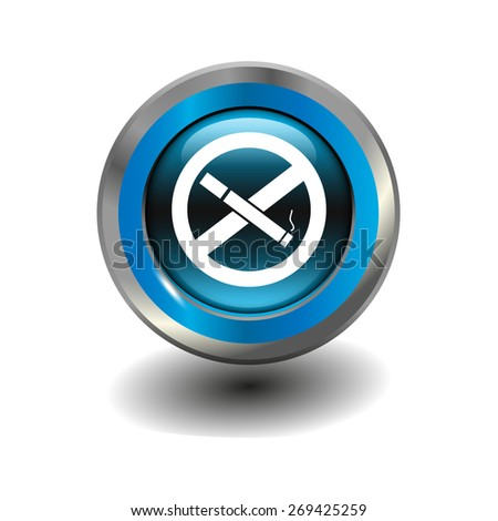 Blue glossy button with metallic elements and white icon no smoking, vector design for website - stock vector