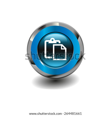 Blue glossy button with metallic elements and white icon paste, vector design for website - stock vector