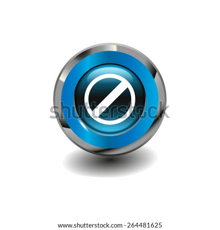 Blue glossy button with metallic elements and white icon restricted, vector design for website - stock vector