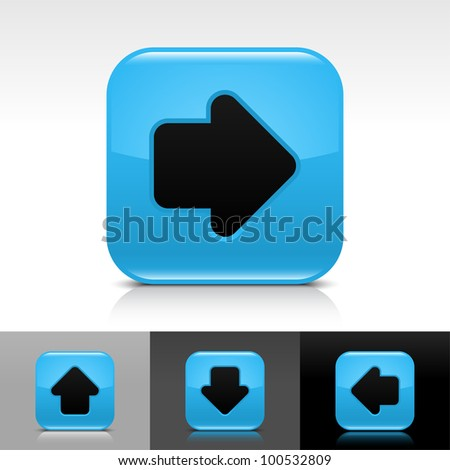 Blue glossy web button with black arrow sign. Rounded square shape icon with shadow and reflection on white, gray, and black background. Vector 8 eps. - stock vector